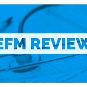 EFM Review/Certification